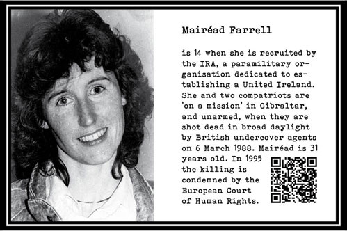 Mairéad Farrell, is 14 yrs. when she joins the IRA. Irish issue. Liquidated on Gibraltar. 1988. 31 year old. Part Tower of Babel, Art installation © Helena van Essen