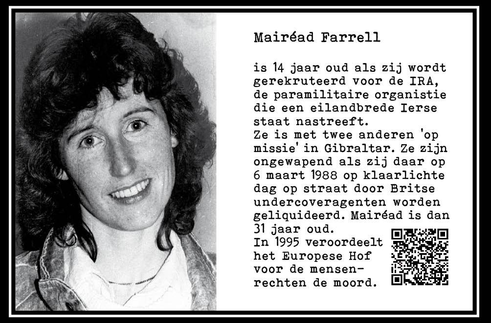 Mairéad Farrell, met 14 jr bij paramilitaire IRA. Ierse kwestie. Geliquideerd op Gibraltar. 1988. 31 jr. Onderdeel Toren van Babel, Kunstinstallatie ©Helena van Essen